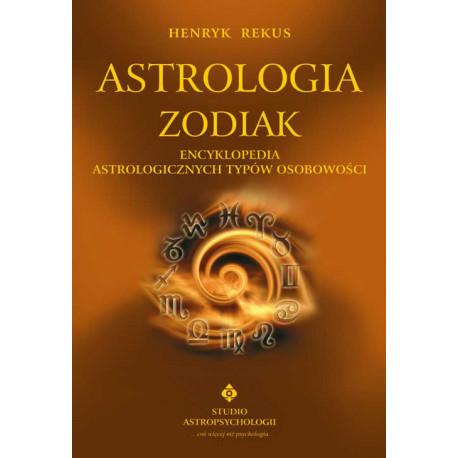 Astrologia zodiak - encyklopedia astrologicznych typów osobowości