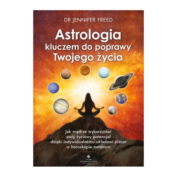 Astrologia kluczem do poprawy Twojego życia