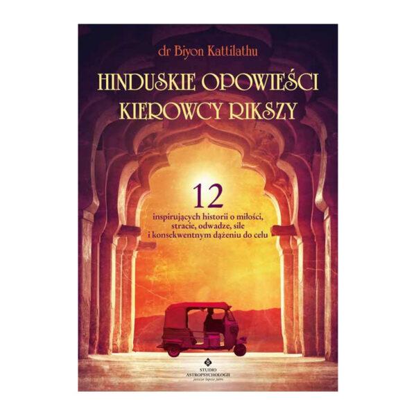 Hinduskie Opowieści Kierowcy Rikszy - Biyon Kattilathu