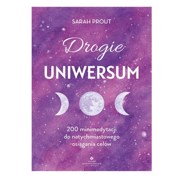 Drogie Uniwersum - Sarah Prout