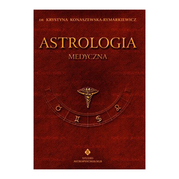 Astrologia medyczna tom VI - dr Krystyna Konaszewska-Rymarkiewicz